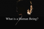 What is a Human Being-
