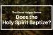 Does The Holy Spirit Baptize