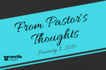 From Pastor's Thoughts - Jan 2