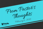 From Pastor's Thoughts - Feb 6