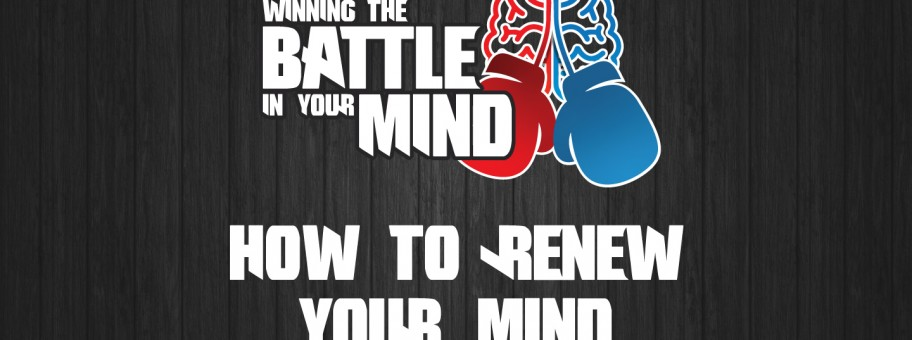 Winning the Battle in Our Mind Pt 4 - YV 01 - Title
