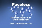 Faceless Relationships - wk2 - YV 01 - Title