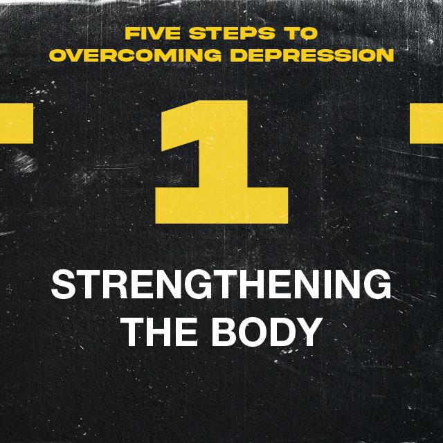 1. STRENGTHENING THE BODY