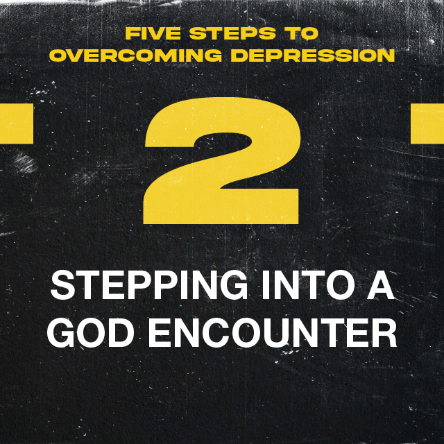2. STEPPING INTO A GOD ENCOUNTER
