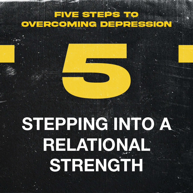 5. STEPPING INTO A RELATIONAL STRENGTH