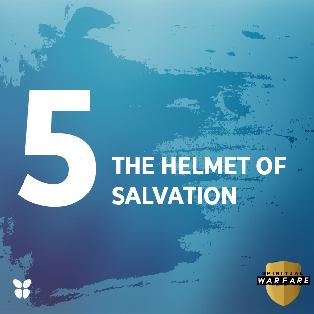 5. THE HELMET OF SALVATION