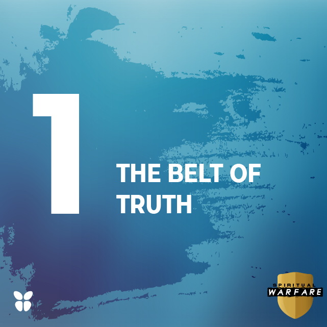 1. THE BELT OF TRUTH