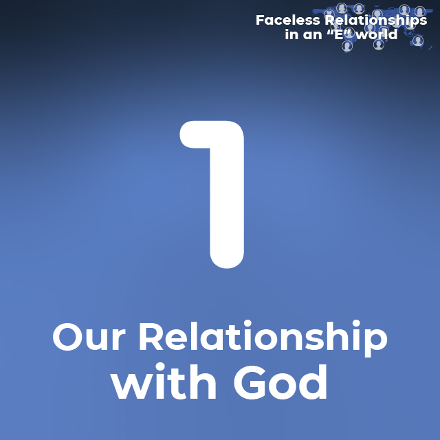 1. Our Relationship with God