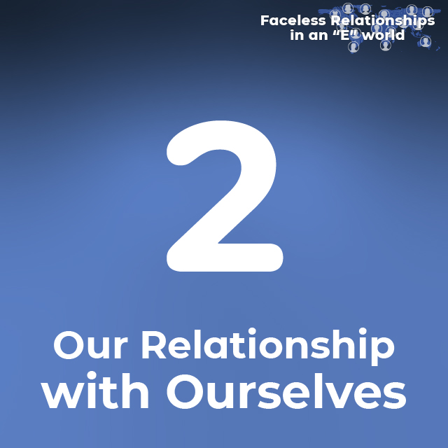 2. Our Relationship with Ourselves