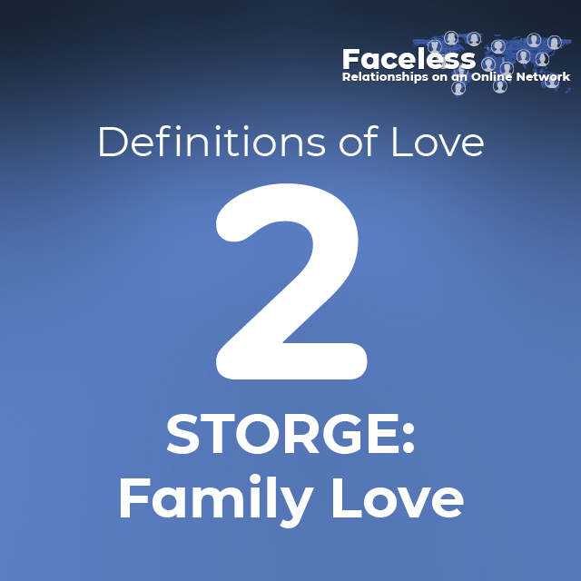 Definitions of Love: 2. STORGE: Family Love