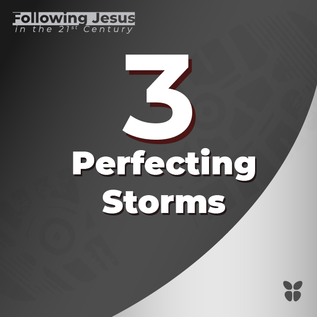 3. Perfecting Storms